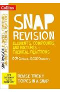 Elements, Compounds and Mixtures & Chemical Reactions: OCR G