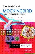 To Mock a Mockingbird: and Other Logic Puzzles