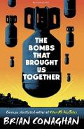 Bombs That Brought Us Together: Shortlisted for the Costa Ch