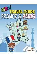 Kids' Travel Guide - France & Paris
