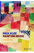 Paul Klee: Painting Music - Hajo Duchting