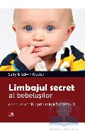 Limbajul secret al bebelusilor - Sally And Edwin Kiester