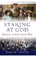 Staring at God - Simon Heffer