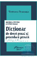 Dictionar de drept penal si procedura penala - George Antoniu, Costica Bulai