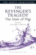 Revenger's Tragedy: The State of Play -