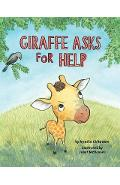 Giraffe Asks For Help - Nyasha M. Chikowore (author) & Janet McDonnell (Il