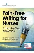 Pain-Free Writing for Nurses - Joseph Perazzo