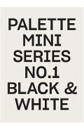 Palette Mini Series 01: Black & White -