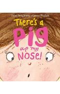 There's a Pig Up My Nose!