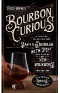 Bourbon Curious - Fred Minnick