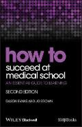 How to Succeed at Medical School - Dason Evans