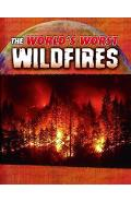 World's Worst Wildfires
