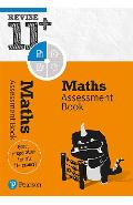 Revise 11+ Maths Assessment Book