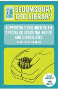 Bloomsbury CPD Library: Supporting Children with Special Edu - Cherryl Drabble