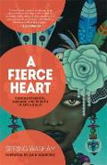 Fierce Heart - Spring Washam