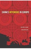 China's Offensive in Europe - Philippe Le Corre