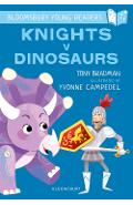Knights V Dinosaurs: A Bloomsbury Young Reader - Tony Bradman