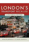 London's Transport Recalled - Martin Jenkins