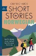 Short Stories in Norwegian for Beginners - Olly Richards