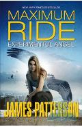 Maximum Ride vol. 1: Experimentul Angel - James Patterson