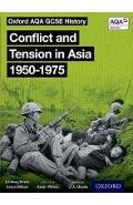 Oxford AQA GCSE History: Conflict and Tension in Asia 1950-1