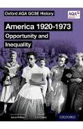 Oxford AQA GCSE History: America 1920-1973: Opportunity and