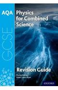AQA Physics for GCSE Combined Science: Trilogy Revision Guid
