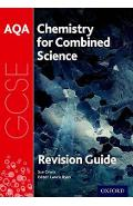 AQA Chemistry for GCSE Combined Science: Trilogy Revision Gu