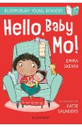 Hello, Baby Mo! A Bloomsbury Young Reader - Emma Shevah
