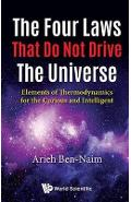 Four Laws That Do Not Drive The Universe, The: Elements Of T