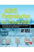Audio Postproduction for Film and Video -  Rose
