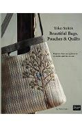 Yoko Saito's Beautiful Bags, Pouches, and Quilts - Yoko Saito