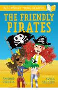 Friendly Pirates: A Bloomsbury Young Reader - Saviour Pirotta