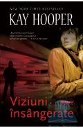 Viziuni insangerate - Kay Hooper