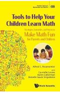 Tools To Help Your Children Learn Math: Strategies, Curiosit