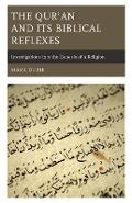 Qur'an and Its Biblical Reflexes - Mark Durie