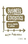 Business Statistics Using Excel and SPSS
