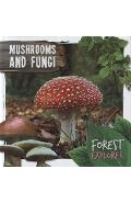 Mushrooms & Fungi