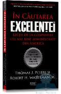 In cautarea excelentei - Thomas J. Peters Si Robert H. Waterman Jr.