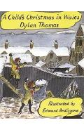 Child's Christmas In Wales - Dylan Thomas