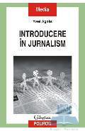 Introducere in jurnalism - Yves Agnes