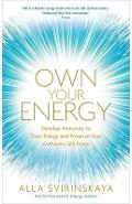 Own Your Energy - Alla Svirinskaya