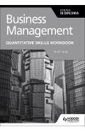 Business Management for the IB Diploma Quantitative Skills W