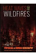 Heatwaves and Wildfires