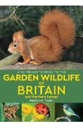 Naturalist's Guide to the Garden Wildlife of Britain and Nor