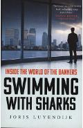 Swimming with Sharks - Joris Luyendijk