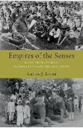 Empires of the Senses - Andrew J Rotter