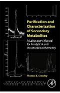 Purification and Characterization of Secondary Metabolites - Thomas Crowley