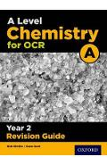 OCR A Level Chemistry A Year 2 Revision Guide