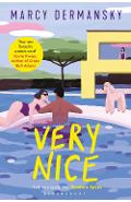 Very Nice - Marcy Dermansky